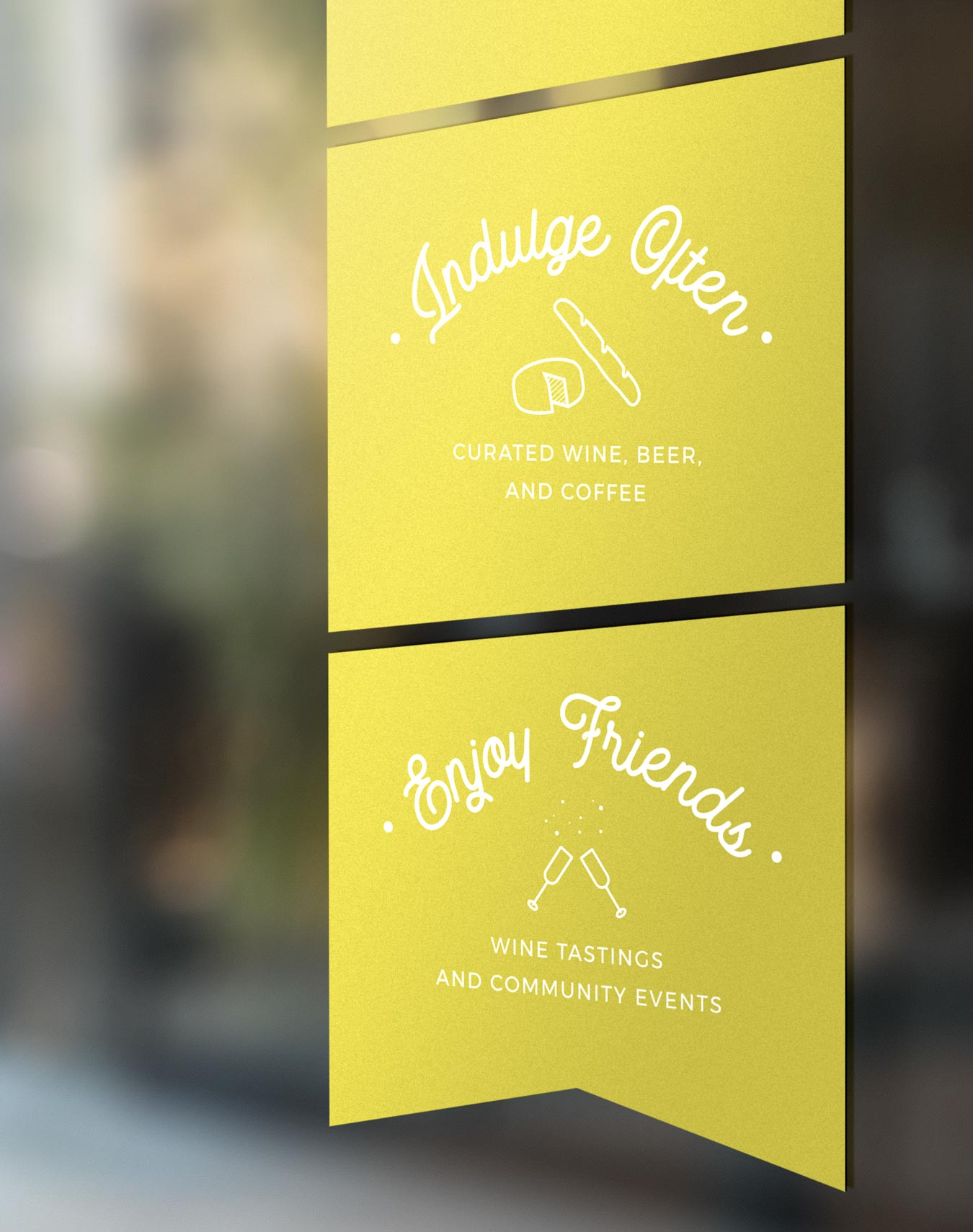 yellow window cling stickers that say indulge often and enjoy friends